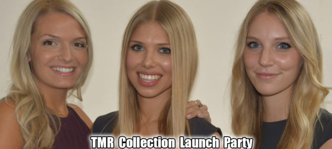 TMR Collection Launch Party