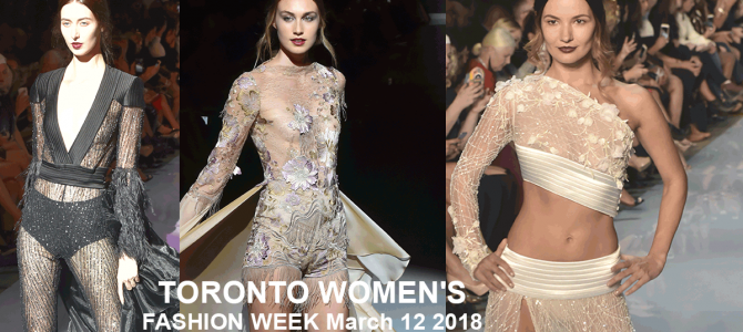 Coming Up This March 2018 Toronto Fashion Week