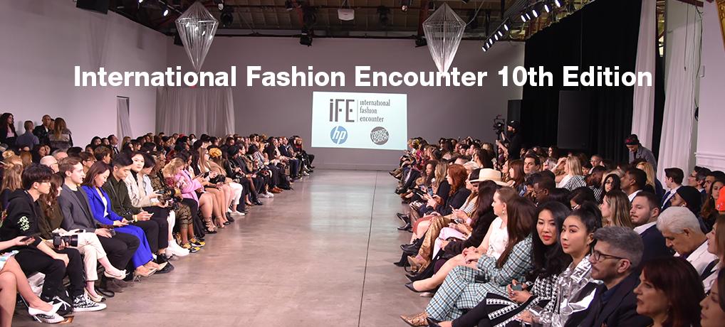 International Fashion Encounter 10th Edition